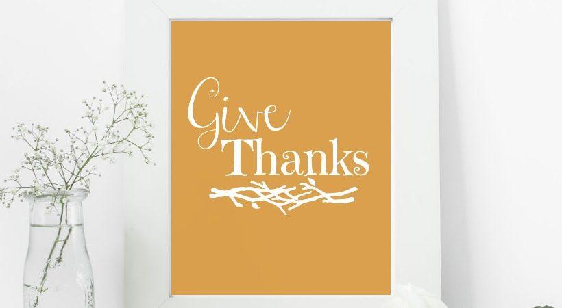 Give Thanks Printable 8×10 Wall Art
