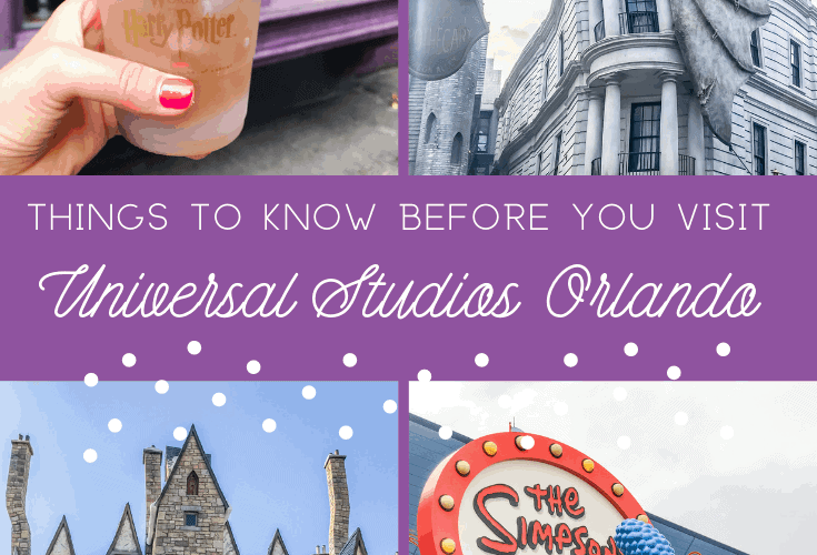 Things to Know Before You Visit Universal Orlando