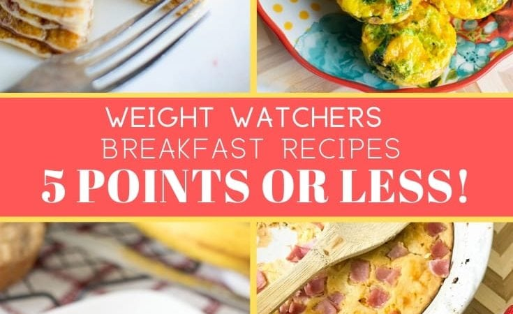 Weight Watchers Breakfast Recipes 5 Points or Less