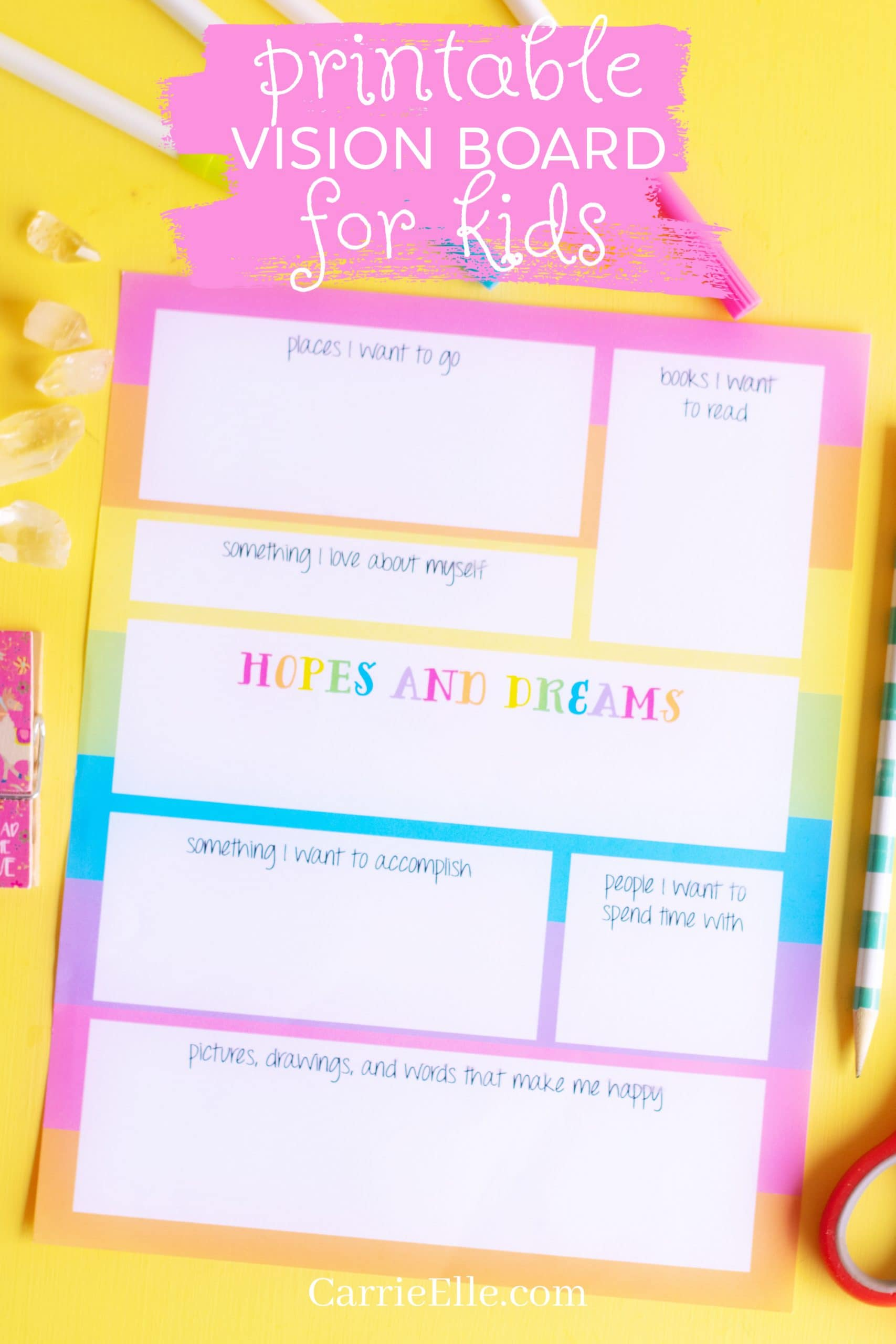 Printable Vision Board Template for Kids CarrieElle.com