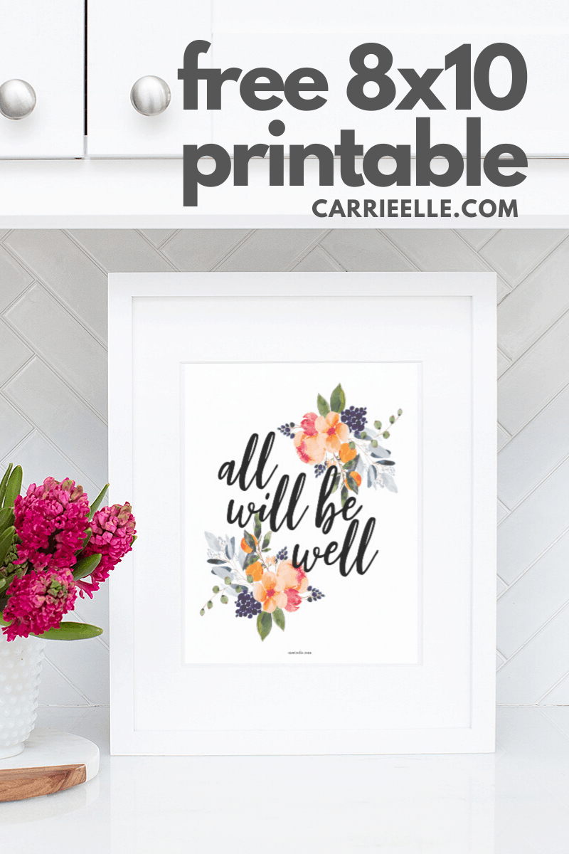 All Will Be Well Spring Printable from CarrieElle.com