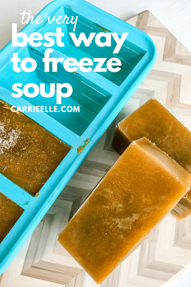 Very Best Way to Freeze Soup