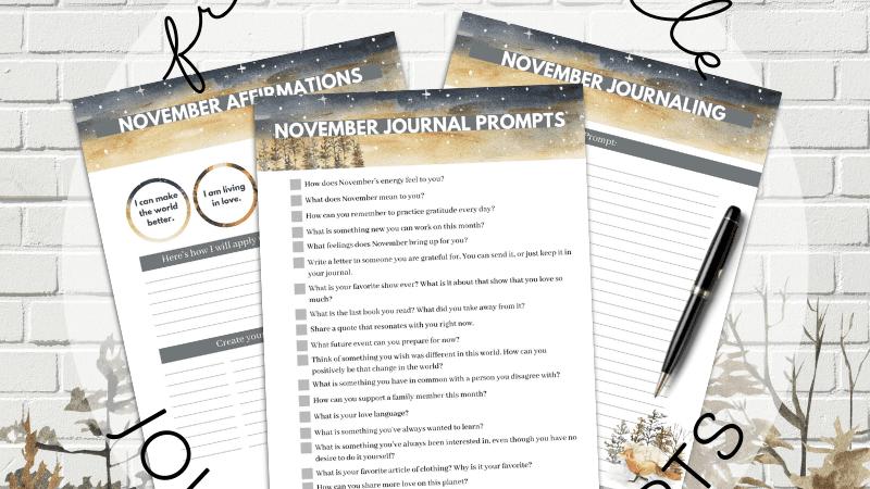 November Journal Prompts, Affirmations, and Printables
